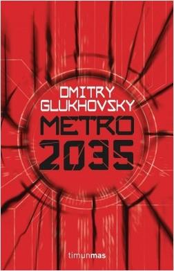 portada_metro-2035_dmitry-glukhovsky_201606291902