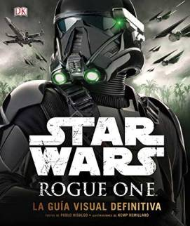 star-wars-rogue-one-guia-visual-definitiva