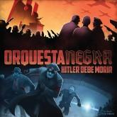 juego-mesa-orquesta-negra-hitler-debe-morir-2016-1906359312